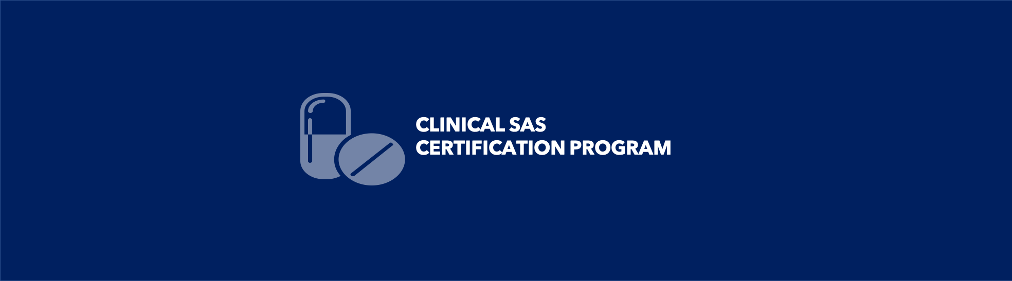 SAS® Certified Clinical Trials Programmer